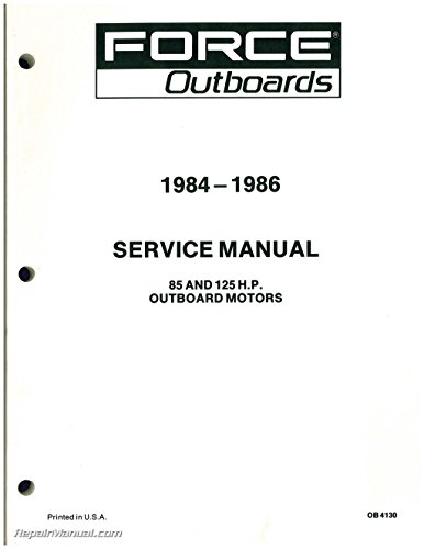 OB-4130 1984 1985 1986 FORCE Outboard Engine 85hp 125hp Service Manual