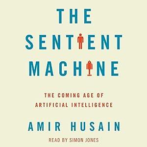 The Sentient Machine Hörbuch