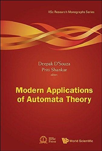 Modern Applications of Automata Theory (Iisc Research Monographs Series) by Deepak D'souza (2012-05-24)