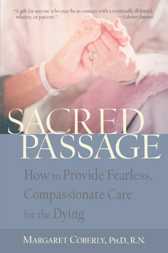 sacred-passage-how-to-provide-fearless-compassionate-care-for-the-dying
