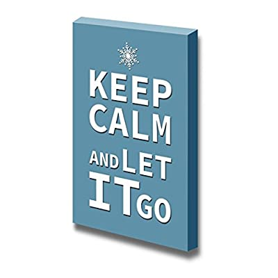 Premium Creation, Wonderful Technique, Keep Calm and Let it Go Wall Decor Stretched