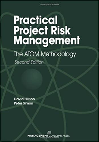 Practical Project Risk Management: The ATOM Methodology, Peter Simon
