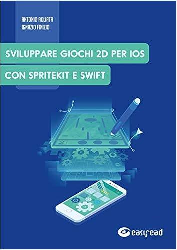 sviluppare giochi 2D per IOS con SpriteKit e Swift