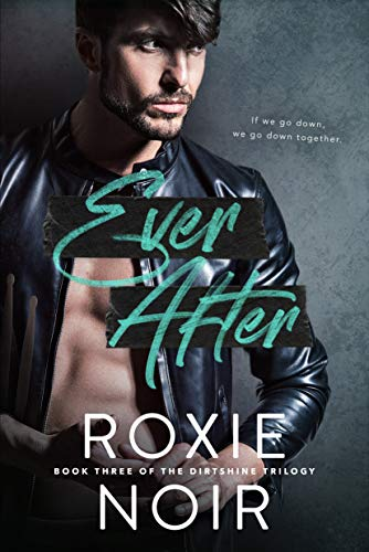 Ever After (Dirtshine Book 3) (Best Star Tattoos Ever)