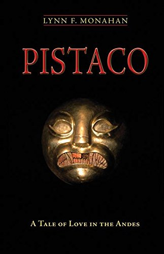 Download Pistaco: A Tale of Love in the Andes pdf epub