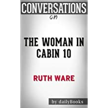 Conversations on The Woman in Cabin 10 by Ruth Ware