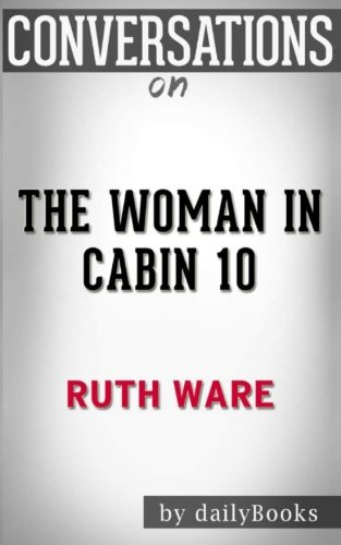 Conversations on The Woman in Cabin 10 by Ruth Ware pdf epub download ebook