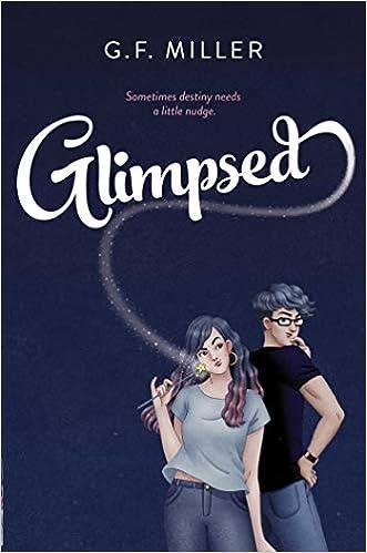 Amazon.com: Glimpsed (9781534471351): Miller, G.F.: Books