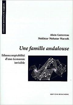 Une famille andalouse : Ethnocomptabilité d'une économie invisible