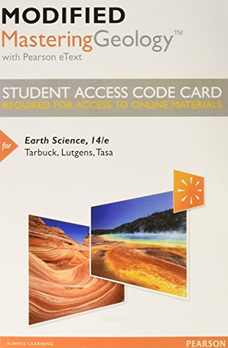 Modified MasteringGeology With Pearson EText -- Standalone Access Card -- For Earth Science (14th Edition)