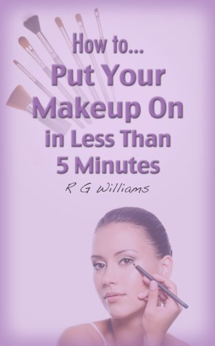 How To Put Make Up on In Less Than 5 Minutes