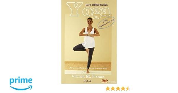 Yoga para embarazadas (+DVD) (Yoga (e.L.A.)): Amazon.es ...