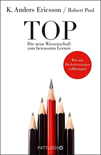 Top: Die neue Wissenschaft vom Lernen (German Edition)