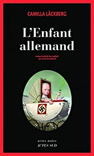 L'enfant allemand : roman, Läckberg, Camilla