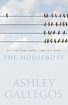 Download for free The Houseboat: It's not over until I say it's over
