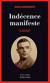 Indécence manifeste par Lagercrantz