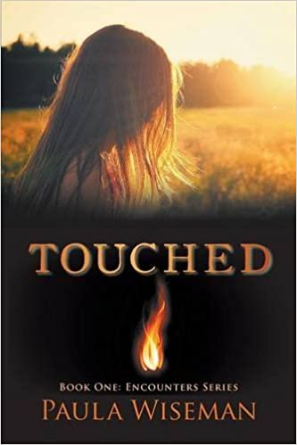Touched: Book One: Encounters Series