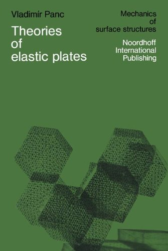 Theories of elastic plates (Mechanics of Surface Structure)