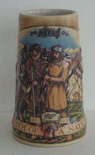 - 1994 Miller Birth of a Nation Stein; 1804 Lewis & Clark