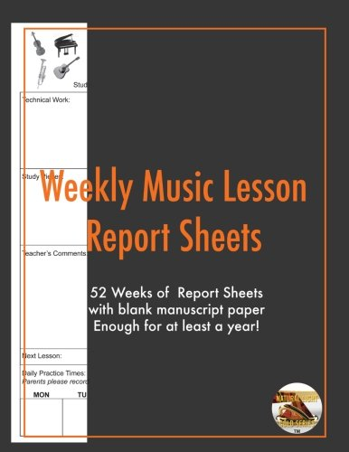 Download Weekly Music Lesson report Sheets: Essential Lesson Aid (Natural Light Gold Series) (Volume 6) pdf