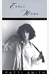 Early Work: 1970-1979 by Patti Smith (1995-07-12)