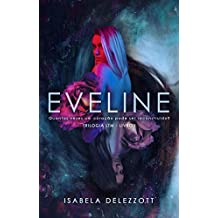 EVELINE (Trilogia LTM Livro 1)