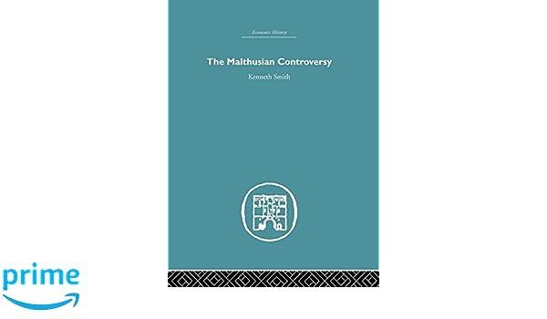 The Malthusian Controversy: Volume 7 (Economic History (Routledge))