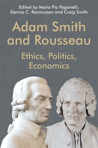 Book cover from Adam Smith and Rousseau: Ethics, Politics, Economics (Edinburgh Studies in Scottish Philosophy) by Dennis C. Rasmussen