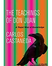The Teachings of Don Juan: A Yaqui Way of Knowledge