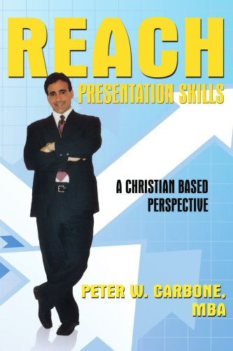Reach Presentation Skills A Christian B by Authorhouse