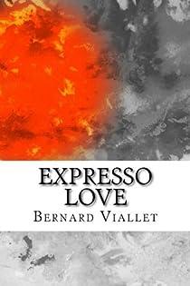 Expresso Love par Viallet