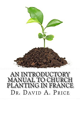 An Introductory Manual to Church Planting in France
