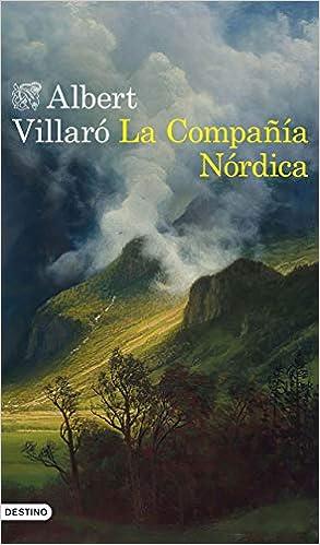 La Compañía Nórdica de Albert Villaró
