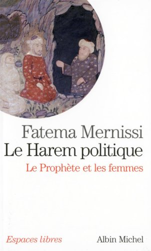 Harem Politique (Le) (Collections Spiritualites) (French Edition)