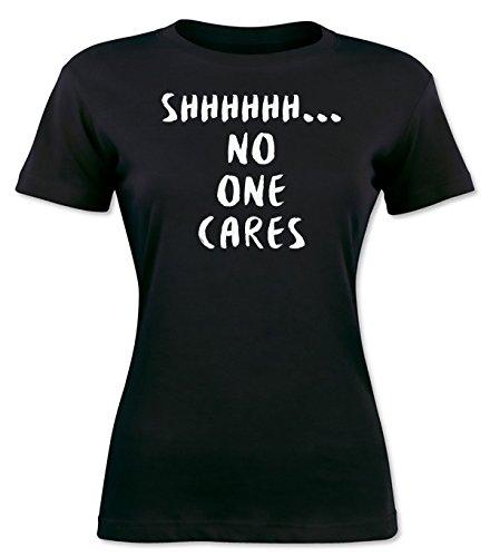 Shhh... No One Cares Women's T-shirt