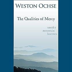 The Qualities of Mercy