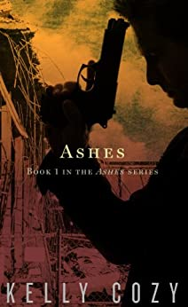 Ashes (Ashes #1) by [Cozy, Kelly]