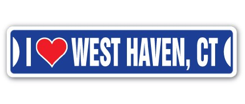 I Love WEST Haven, Connecticut Street Sign ct City State us Wall Road décor Gift (Only The Best West Haven Ct)