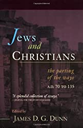 Jews and Christians: The Parting of the Ways, A.D. 70 to 135 : The Second Durham-Tubingen Research Symposium on Earliest Christianity and Judaism (Durham, September 1989