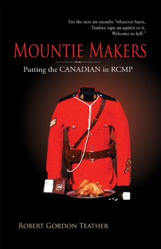 Free Mountie Makers: Putting the Canadian in RCMP<br />R.A.R