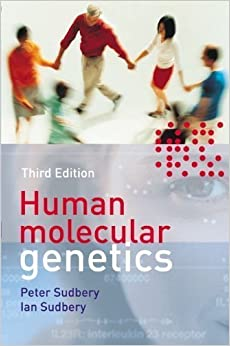 Book Human Molecular Genetics (3rd Edition) (Cell and Molecular Biology in Action) 3rd (third) Edition by Sudbery, Peter [2010]