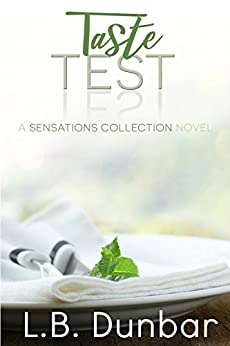 Taste Test: A Sensations Collection Novel by [Dunbar, L.B.]
