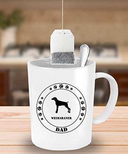 [Weimaraner Dog Dad Gift - White Coffee Mug - 15 oz Novelty Tea Cup - Ceramic] (Weimaraners In Costumes)