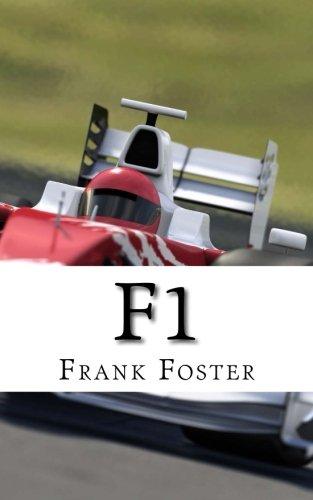 F1: A History of Formula One Racing