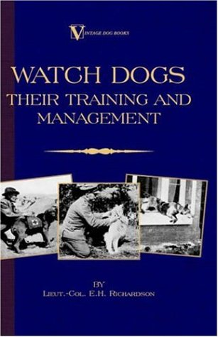 Watch-Dogs-Their-Training-Management-A-Vintage-Dog-Books-Breed-Classic-Airedale-Terrier