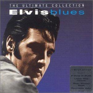 Elvis Presley - Elvis Blues: The Ultimate Collection - Zortam Music