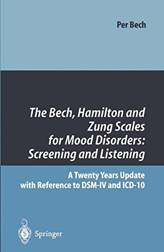 The Bech, Hamilton and Zung Scales for Mood Disorders: Screening and Listening: A Twenty Years Update with Reference to