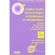 Troubles Hydroelectrolytiques, Acidobasiques et Metaboliques
