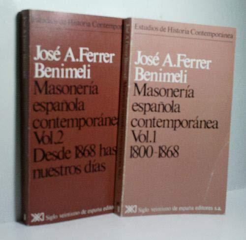 Masonería española contemporánea Estudios de historia contemporánea: Amazon.es: Ferrer Benimeli, José A.: Libros