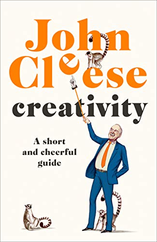 Book Cover: Creativity: A Short and Cheerful Guide